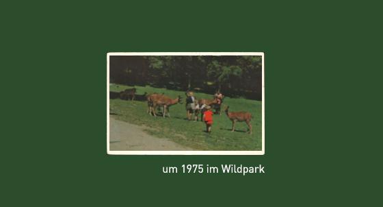 um 1975 im Wildpark